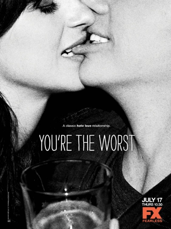 You're the Worst - poster